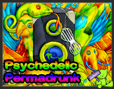 Psychedelic Permadrunk