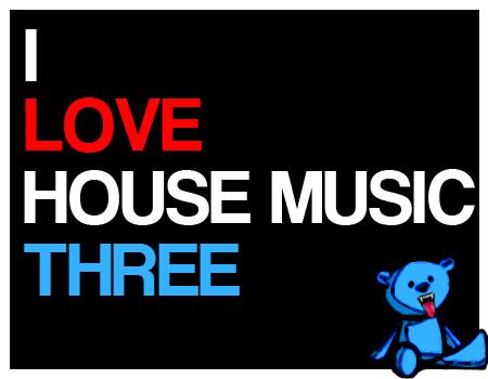 dabears : I <3 House Music 3
